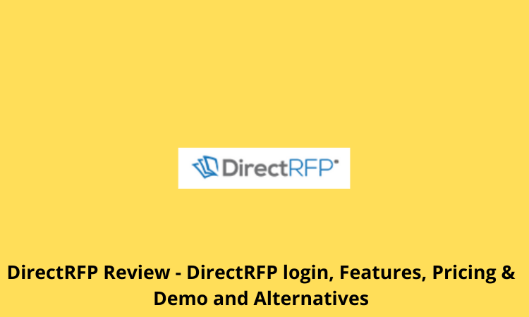 DirectRFP Review - DirectRFP login, Features, Pricing & Demo and Alternatives