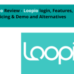 Loopio Review – Loopio login, Features, Pricing & Demo and Alternatives